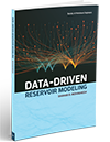 Data Driven Reservoir Modeling