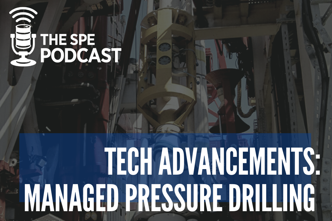The SPE Podcast: Tech Advancements