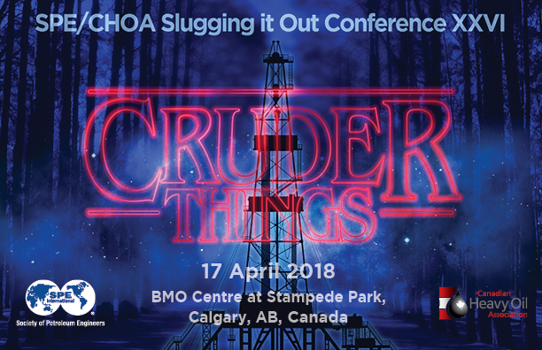 SPE/CHOA Slugging It Out Conference, 17 Apr 2018, at the BMO Centre at Stampede Park Calgary, Alberta, Canada